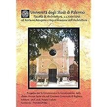 Progetto per la Conoscenza e la Conservazione della chiesa Anime Sante sita nel Cimitero Comunale di Bagheria (Italian Edition)