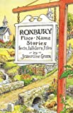 Roxbury Place-Name Stories, Jeannine Green, 1440186944