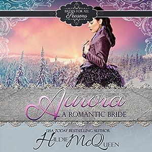 Aurora, A Romantic Bride Audiobook