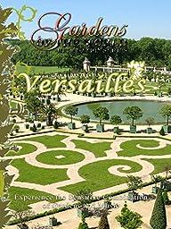 Gardens of the World - Versailles - Paris, France