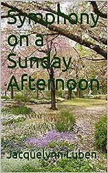 Symphony on a Sunday Afternoon