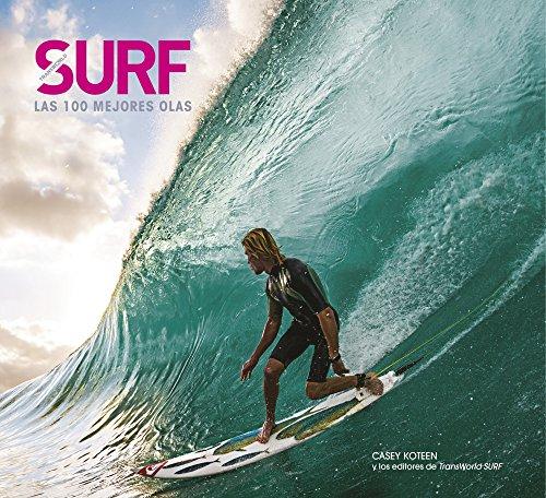 Descargar Libro Surf. Las 100 Mejores Olas Casey Koteen
