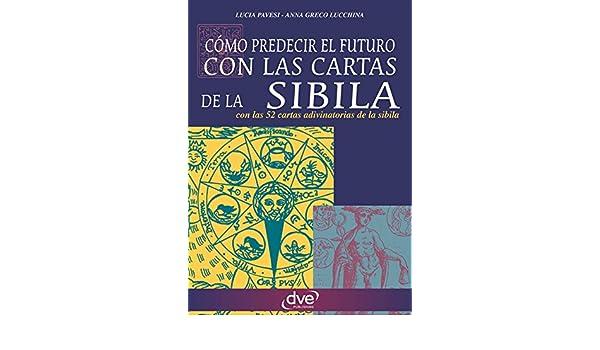 Como predecir el futuro con las cartas de la Sibila eBook ...