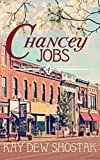 Chancey Jobs (Chancey Books Book 4)