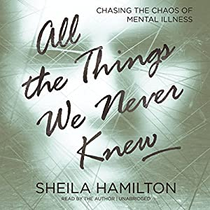 All the Things We Never Knew Audiobook