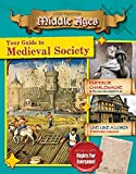 img - for Your Guide to Medieval Society (Destination: Middle Ages) book / textbook / text book