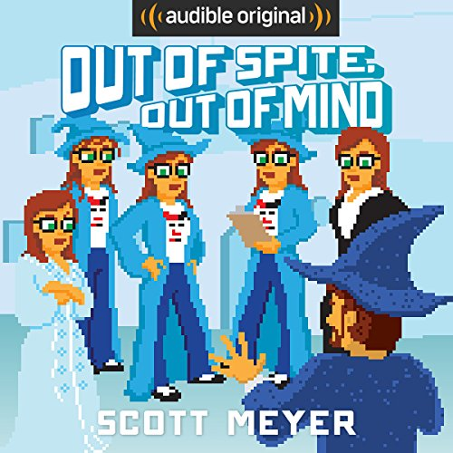 Out of Spite, Out of Mind: Magic 2.0, Book 5 cover