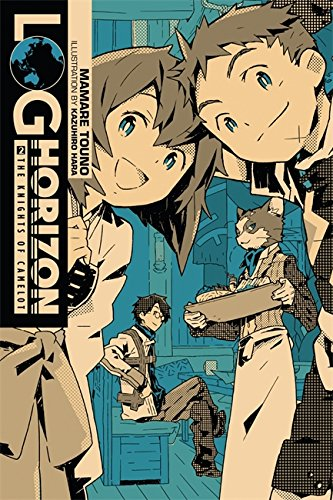 Log Horizon, Vol. 2: The Knights of Camelot - light novel