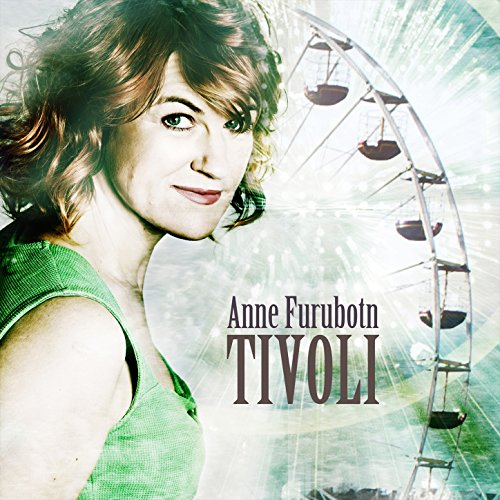 Tivoli anne furubotn mp3 downloads for Amazon tavoli