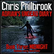 Midnight: Adrian's Undead Diary, Book 3 | Chris Philbrook