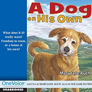 A Dog on His Own Audiobook