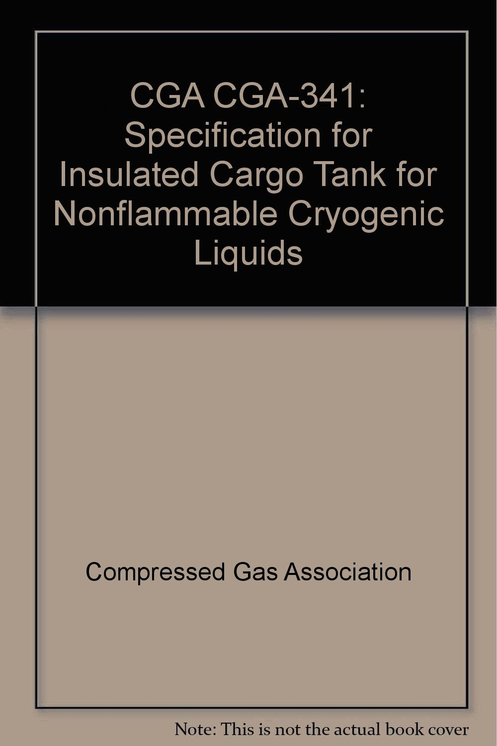 CGA CGA-341: Specification for Insulated Cargo Tank for