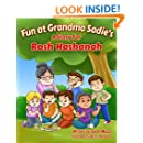 Fun at Grandma Sadie's: A Story for Rosh Hashanah (Holidays & Celebrations, Picture Book) (Jewish Holiday Books for Children)