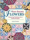 Fast-Folded Flowers, Laura Farson, 0873492536