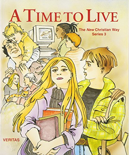 Time to Live: Bk. 3 (New Christian Way)