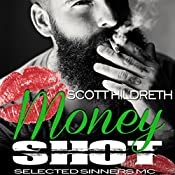 Money Shot | Scott Hildreth
