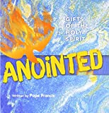 img - for Anointed: Gifts of the Holy Spirit book / textbook / text book