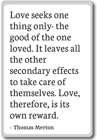 Amazoncom Love Seeks One Thing Only The Good Of The On