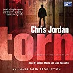 Torn | Chris Jordan