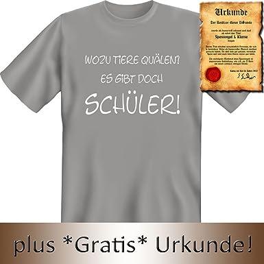 T Shirt Lustig: Wozu Tiere Quälen ? Es Gibt Doch Schüler   Sprüche Shirt