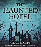 img - for The Haunted Hotel: A Mystery of Modern Venice book / textbook / text book