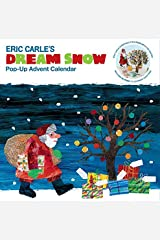 The World of Eric Carle(TM) Eric Carle's Dream Snow Pop-Up Advent Calendar: (Childrens Advent Calendar, Childrens Christmas Books, Childrens Calendars) (Eric Carle (ERIC)) Novelty Book