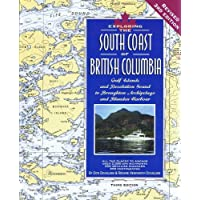 Exploring the South Coast of British Columbia: Gulf Islands and Desolation Sound to Broughton Archipelago and Blunden…