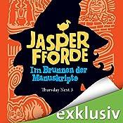 Im Brunnen der Manuskripte (Thursday Next 3) | Jasper Fforde