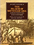 The Palaces of South-East Asia : Architecture and Customs, Dumarçay, Jacques, 0195889673