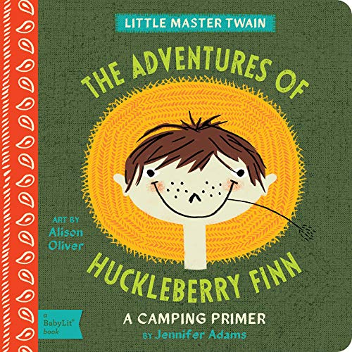 The Adventures of Huckleberry Finn: A BabyLit