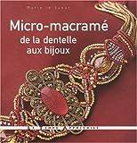 Micro-macramé, de la dentelle aux bijoux