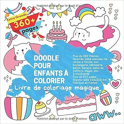 Doodle Pour Enfants à Colorier Plus De 360 Thèmes Illustrés