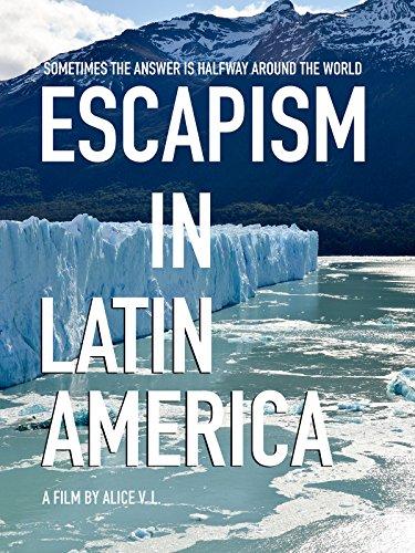 Escapism in Latin America