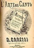 img - for L'Arte del Canto: Metodo Teorico Pratico book / textbook / text book