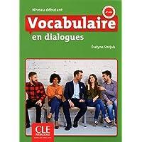Vocabulaire en dialogues - Niveau débutant (A1/A2) - Livre + CD - 2ème édition: Livre debutant + CD - 2eme edition