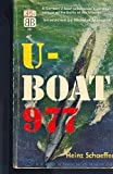 U-Boat Nine Hundred Seventy-Seven, Heinz Schaeffer, 0553145916