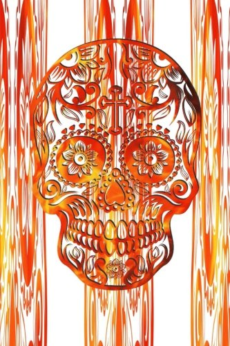 Sugar Skull: Calavera College Ruled Writer's Notebook, Mexico Diary, Mexican Souvenir Book, lined Journal to write -