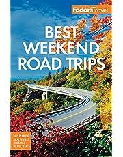 Fodor's Best Weekend Road Trips