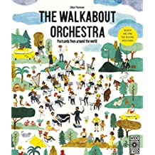 The Walkabout Orchestra: Postcards from around the world