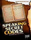 Speaking Secret Codes, Sheri Bell-Rehwoldt, 1429645695