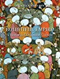 img - for Bountiful Empire: A History of Ottoman Cuisine book / textbook / text book