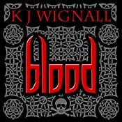 Blood: Mercian Trilogy, Book 1 | K.J. Wignall