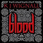 Blood: Mercian Trilogy, Book 1 | K.J. Wignall