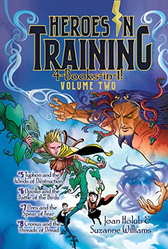 Heroes in Training 4-Books-in-1! Volume Two: Typhon and the Winds of Destruction; Apollo and the Battle of the Birds; Ares and the Spear of Fear; Cronus and the Threads of Dread by Aladdin