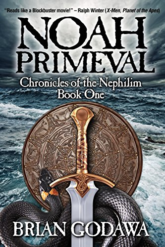 Pdf Bibles Noah Primeval (Chronicles of the Nephilim) (Volume 1)