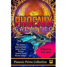Phoenix Galactic (Phoenix Prime Collection Book 7)
