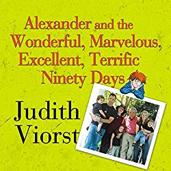 Alexander and the Wonderful, Marvelous, Excellent, Terrific 90 Days