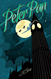 Peter Pan: (Illustrated) (English Edition)