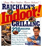 Indoor! Grilling: Bring Those Outdoor Flavors Indoors!