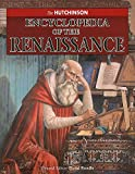img - for The Hutchinson Encyclopedia of the Renaissance book / textbook / text book